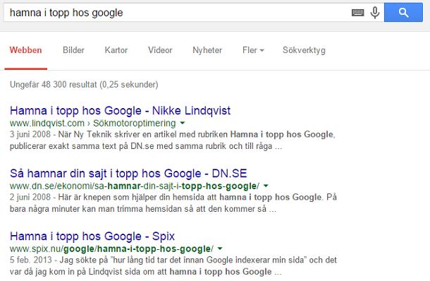 Inte så lätt att hamna i topp hos Google