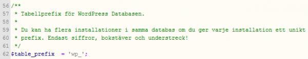 Tabellprefix används för att kunna installera flera bloggar på samma server