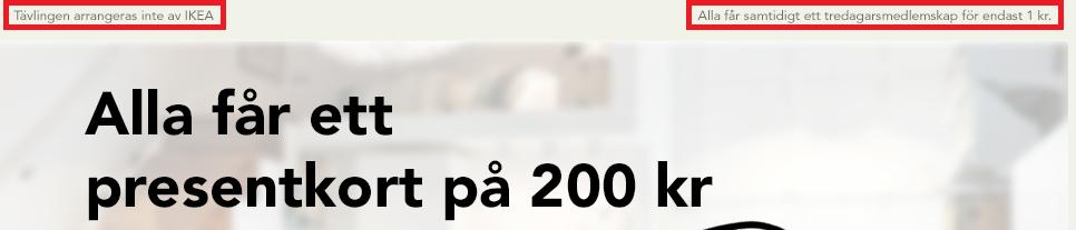 Tävlingen arrangeras INTE av IKEA